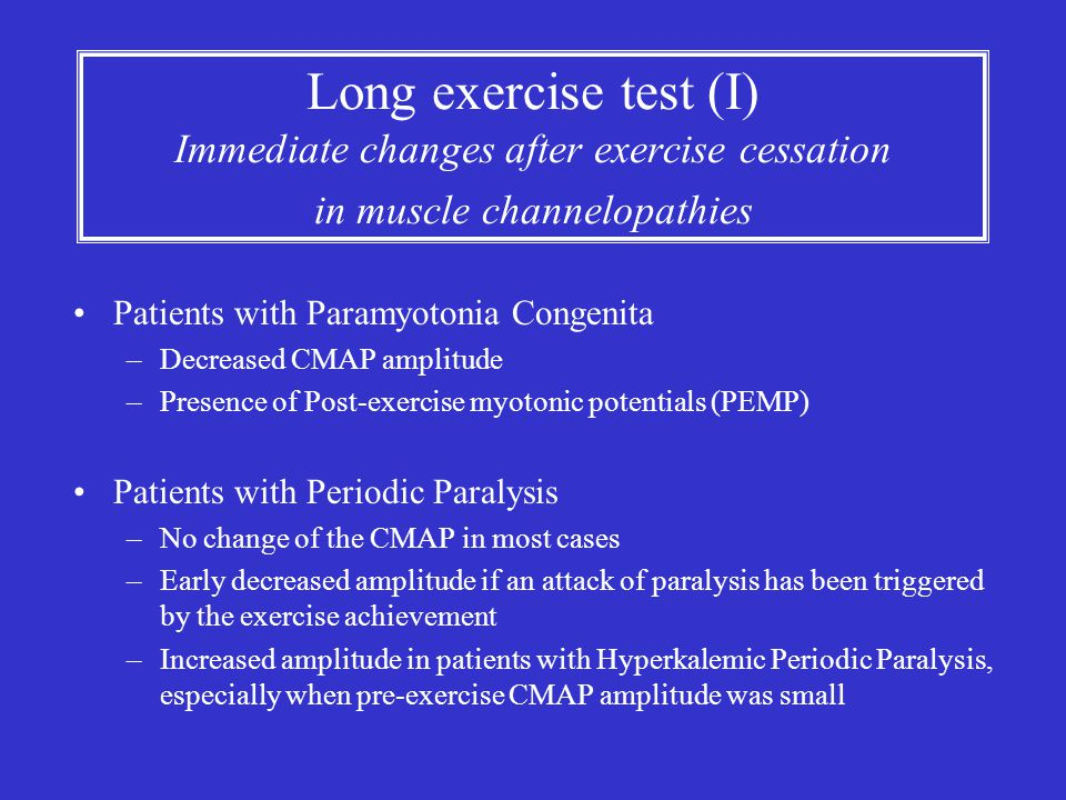 Long exercise test (I) Immediate changes after exercise cessation in muscle channelopathies