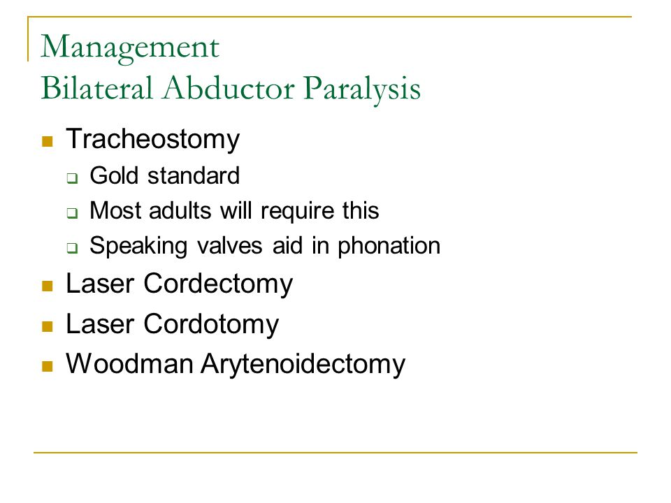 Management Bilateral Abductor Paralysis