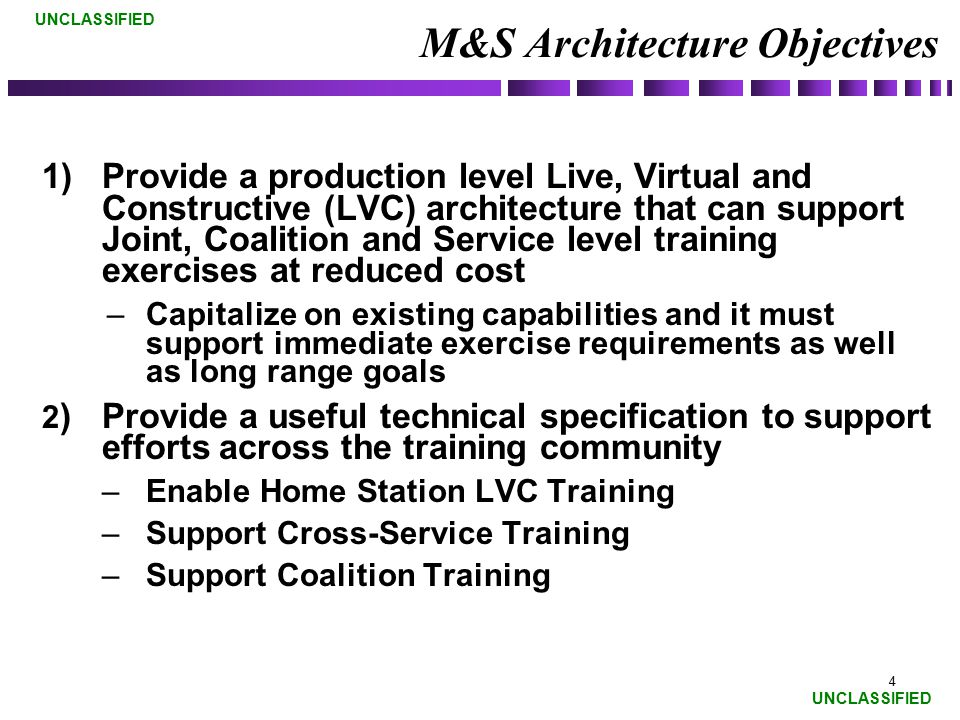 M&S Architecture Objectives