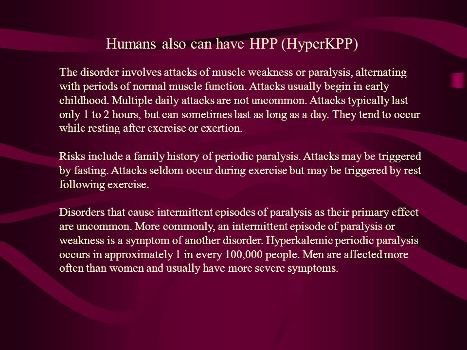 Humans also can have HPP (HyperKPP)