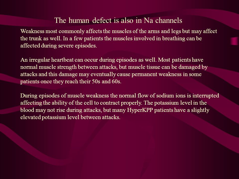 The human defect is also in Na channels