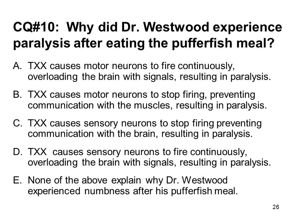 CQ#10: Why did Dr. Westwood experience paralysis after eating the pufferfish meal
