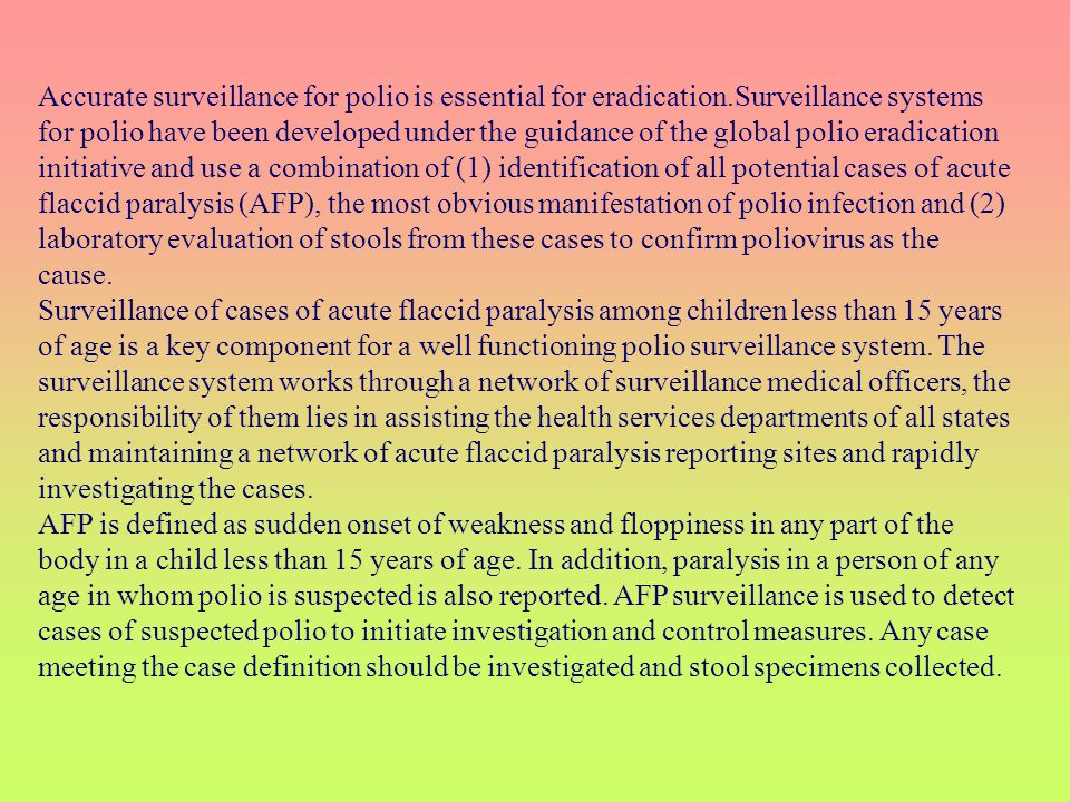 Accurate surveillance for polio is essential for eradication