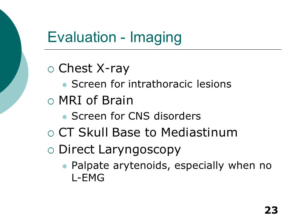 Evaluation - Imaging Chest X-ray MRI of Brain