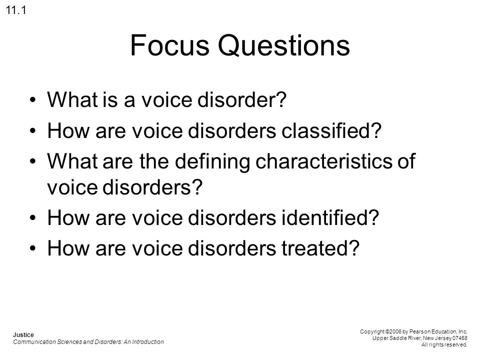 Focus Questions What is a voice disorder