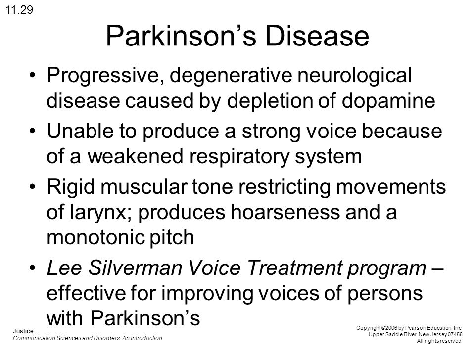 11.29 Parkinson's Disease. Progressive, degenerative neurological disease caused by depletion of dopamine.