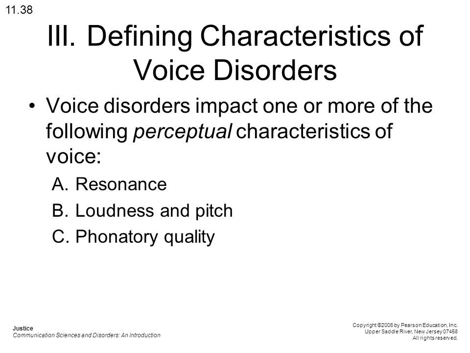 III. Defining Characteristics of Voice Disorders