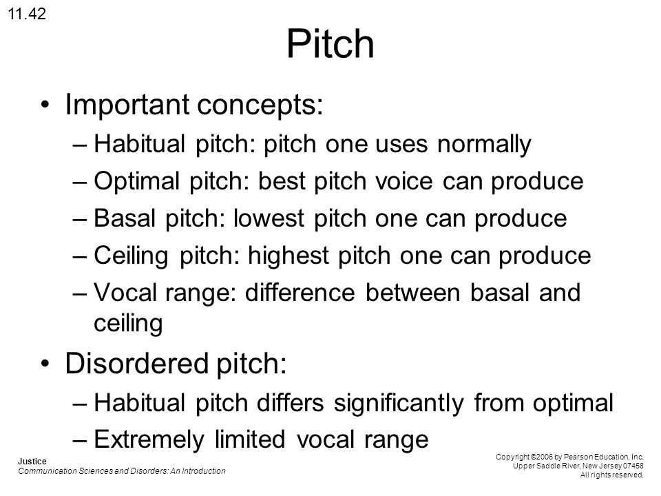 Pitch Important concepts: Disordered pitch: