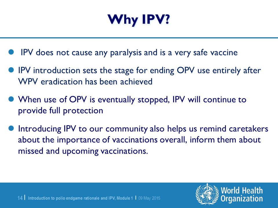 Why IPV IPV does not cause any paralysis and is a very safe vaccine