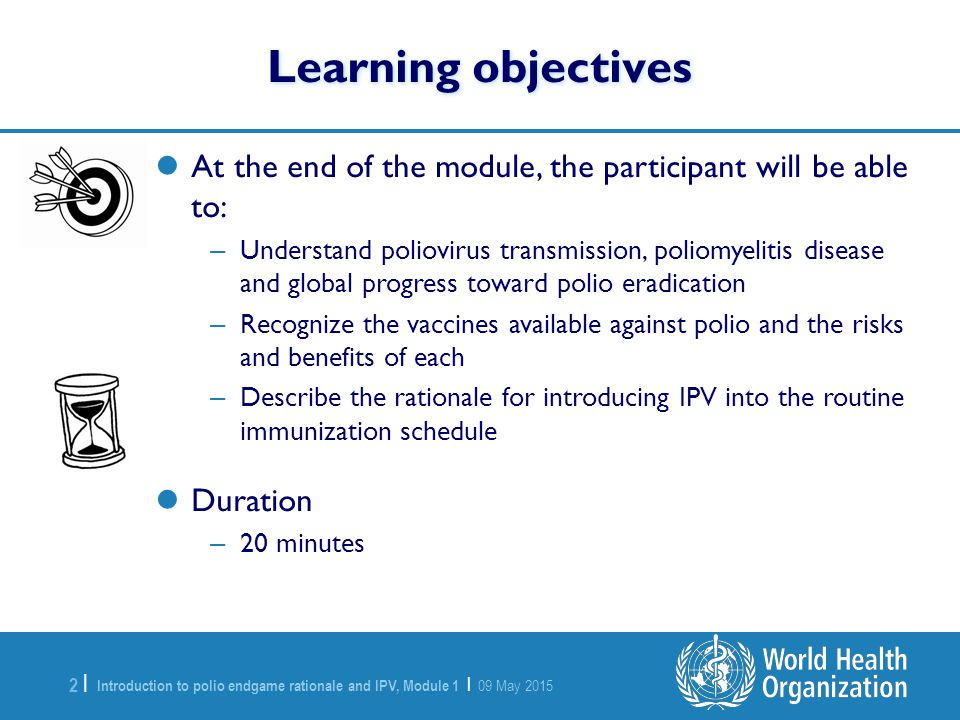 Learning objectives At the end of the module, the participant will be able to: