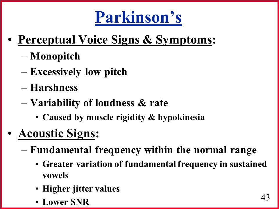 Parkinson's Perceptual Voice Signs & Symptoms: Acoustic Signs: