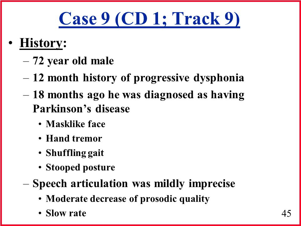 Case 9 (CD 1; Track 9) History: 72 year old male
