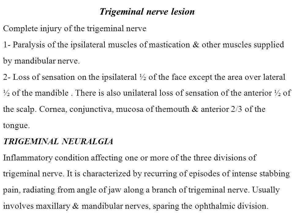 Trigeminal nerve lesion