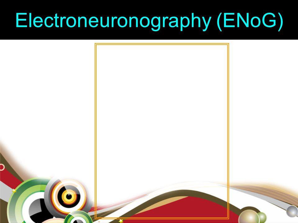 Electroneuronography (ENoG)