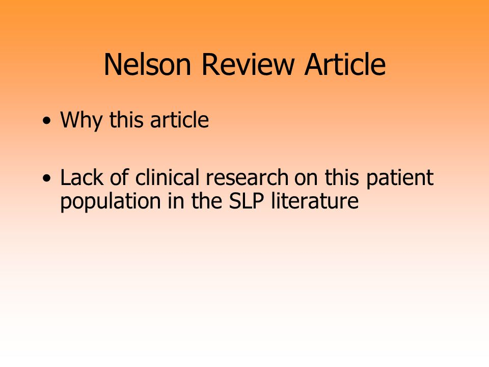Nelson Review Article Why this article
