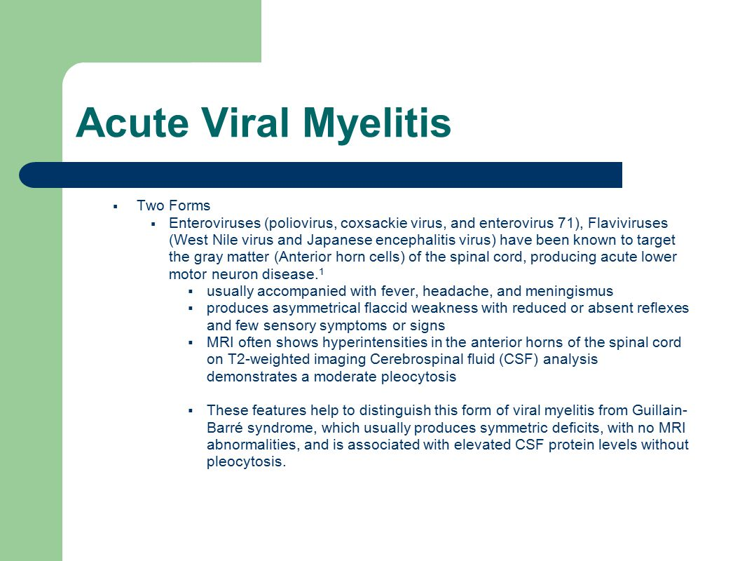 Acute Viral Myelitis Two Forms