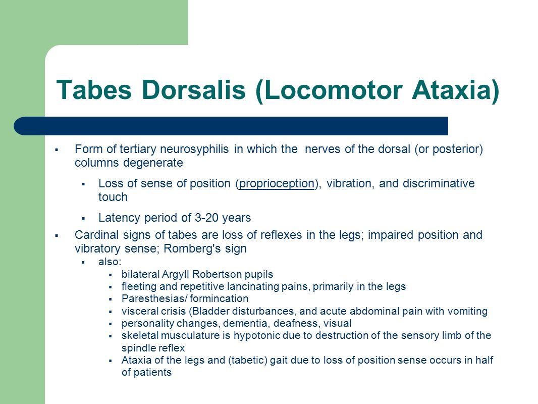 Tabes Dorsalis (Locomotor Ataxia)