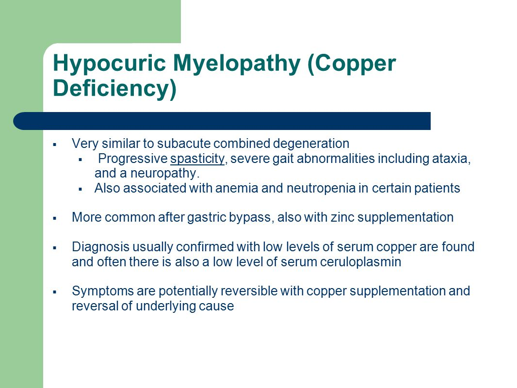 Hypocuric Myelopathy (Copper Deficiency)
