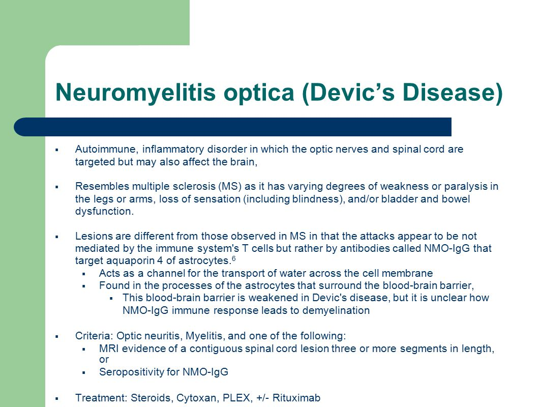 Neuromyelitis optica (Devic's Disease)