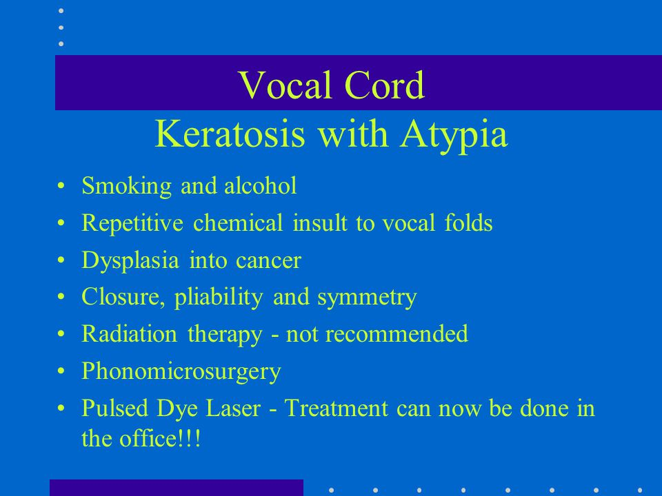 Vocal Cord Keratosis with Atypia