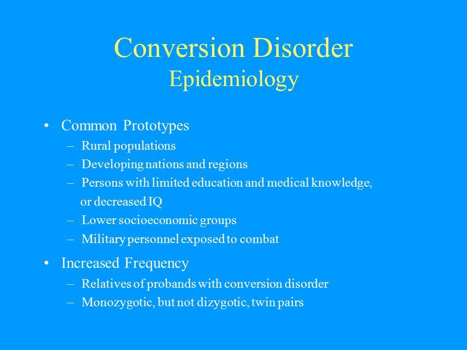 Conversion Disorder Epidemiology