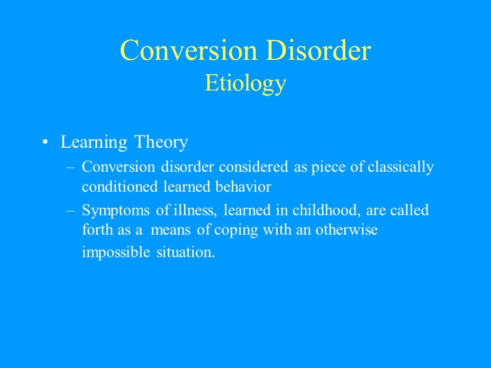 Conversion Disorder Etiology