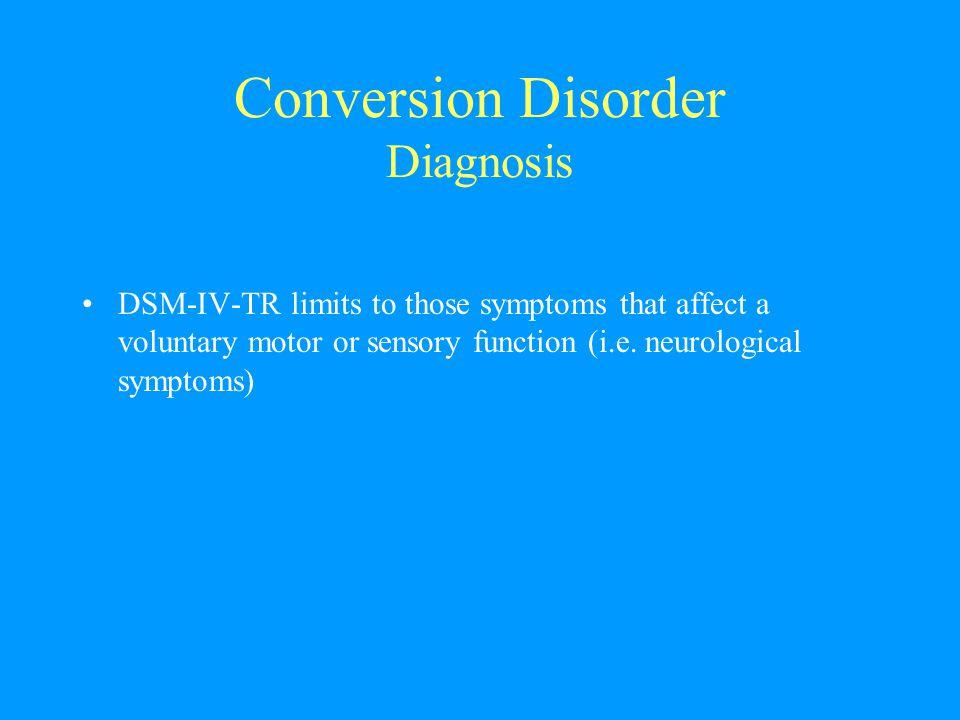 Conversion Disorder Diagnosis