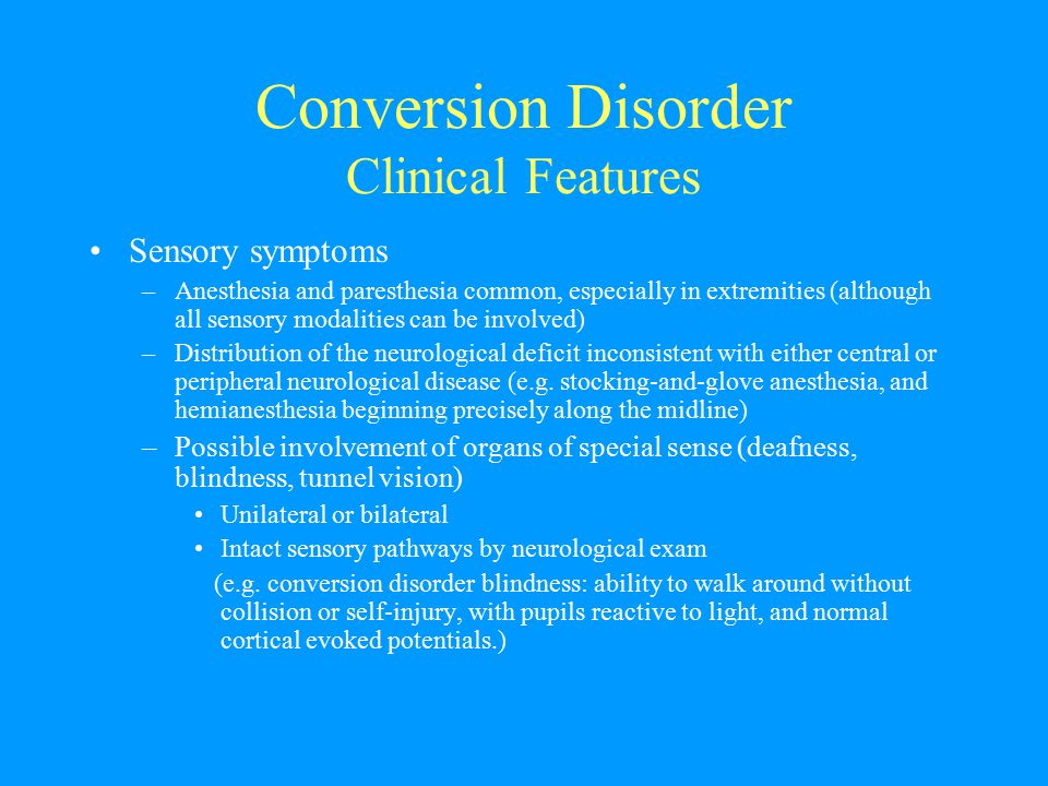 Conversion Disorder Clinical Features