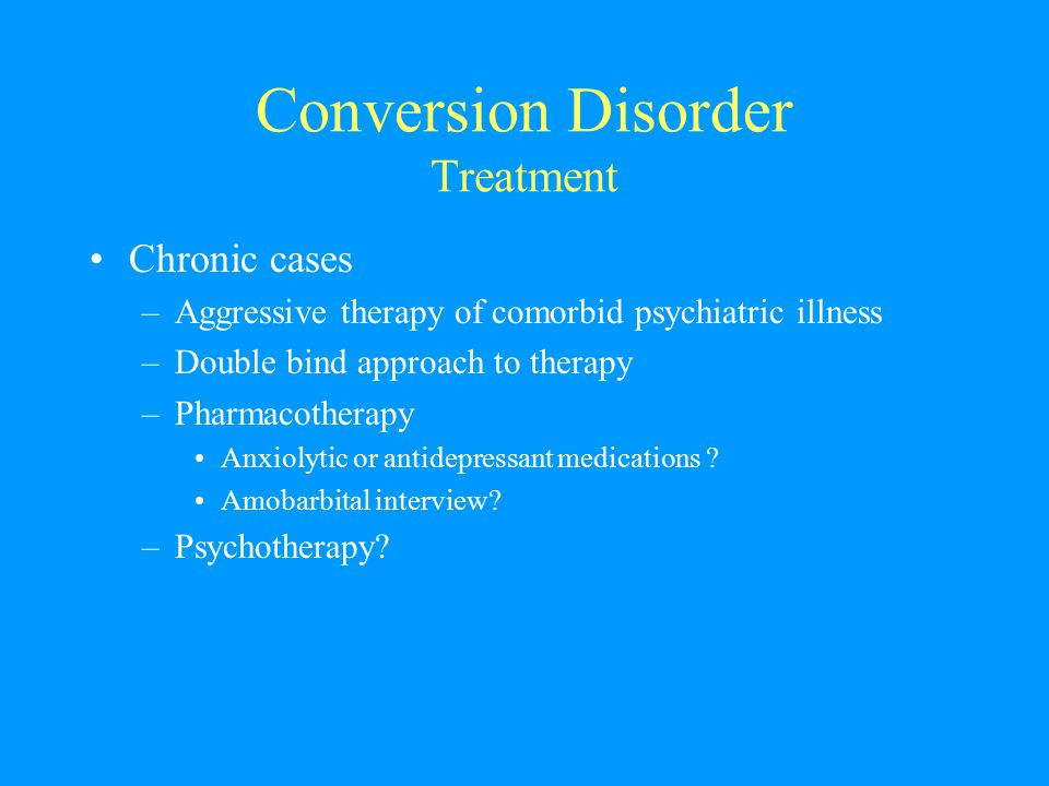 Conversion Disorder Treatment