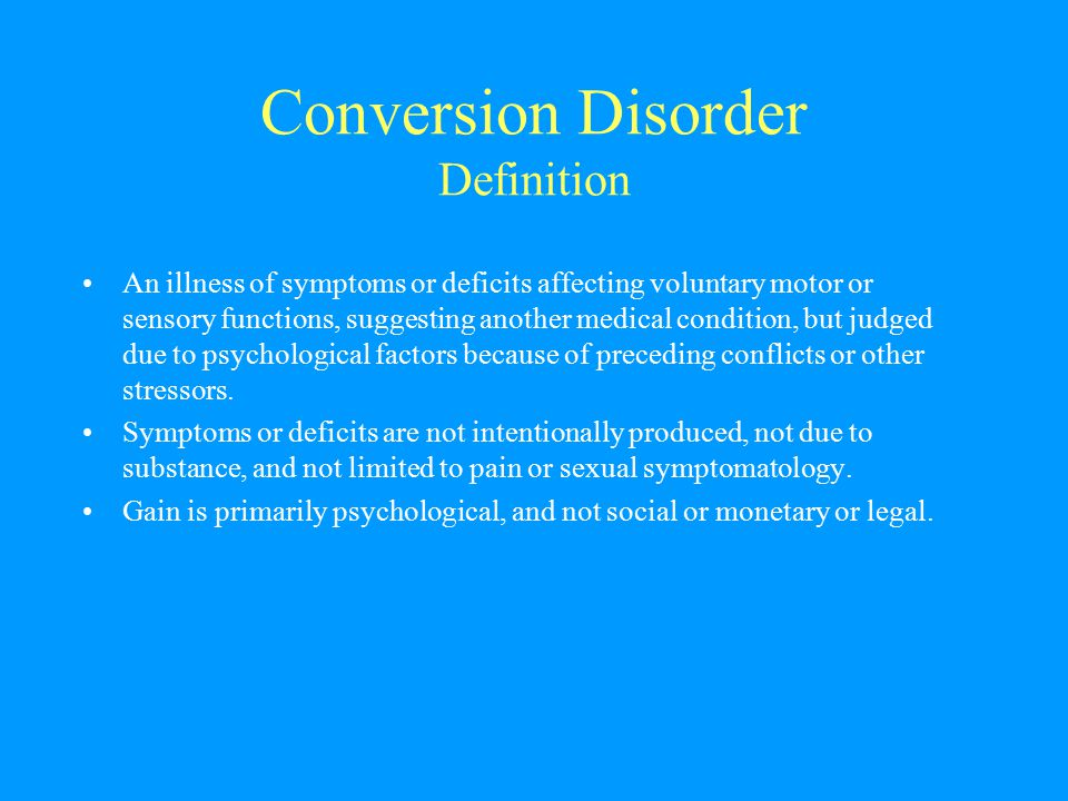 Conversion Disorder Definition