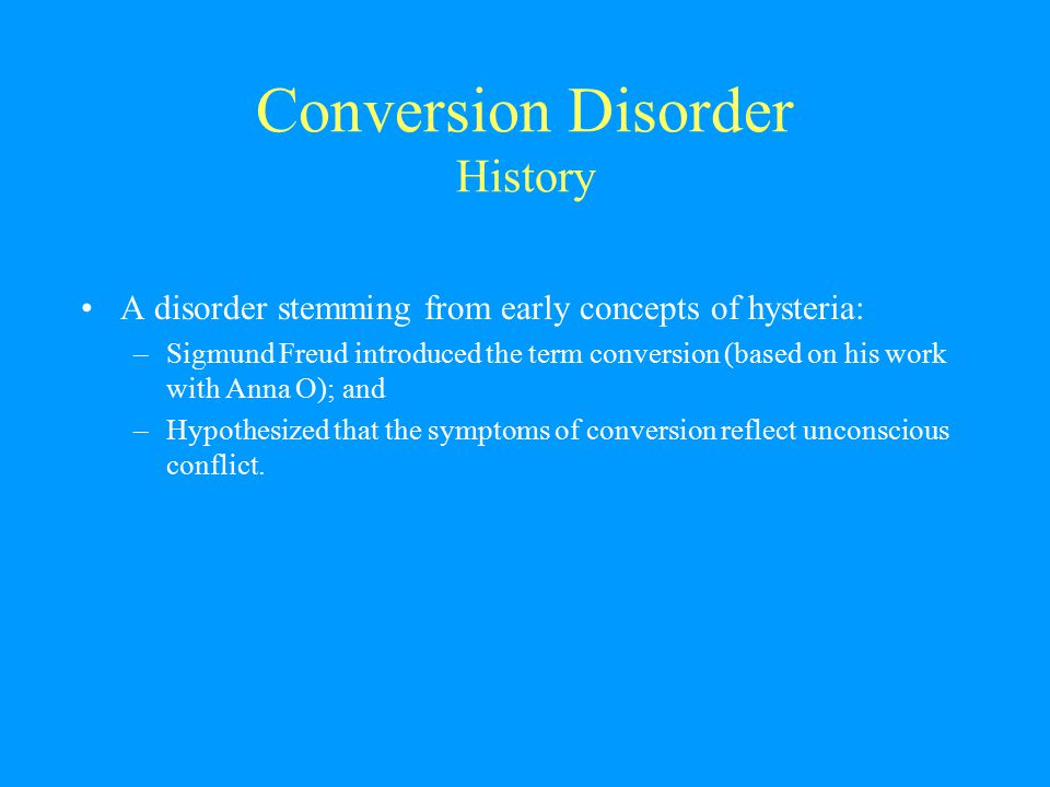 Conversion Disorder History