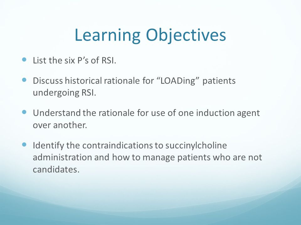 Learning Objectives List the six P's of RSI.