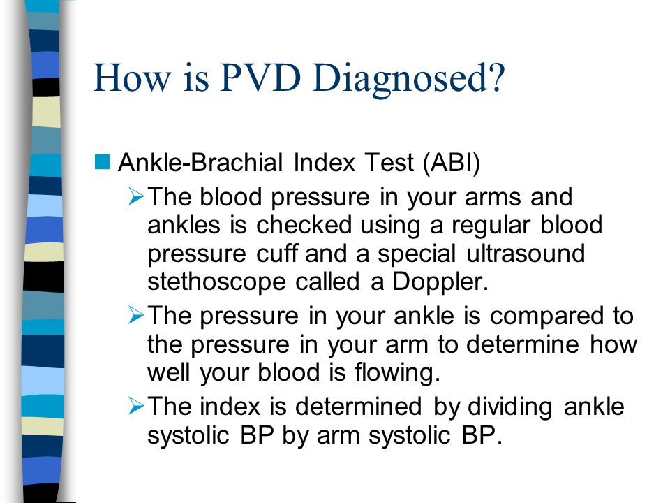 How is PVD Diagnosed Ankle-Brachial Index Test (ABI)