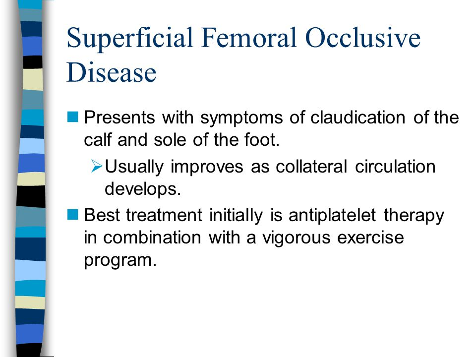 Superficial Femoral Occlusive Disease