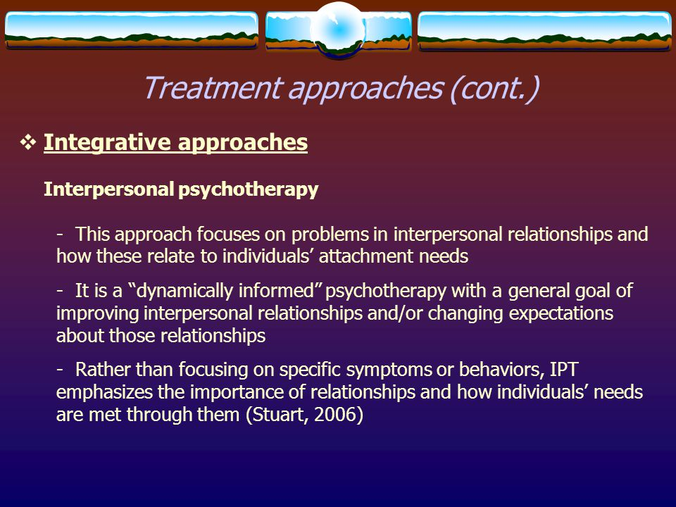 Treatment approaches (cont.)