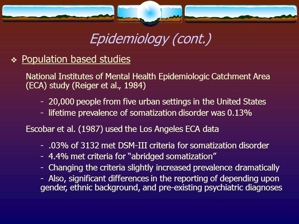 Epidemiology (cont.) Population based studies