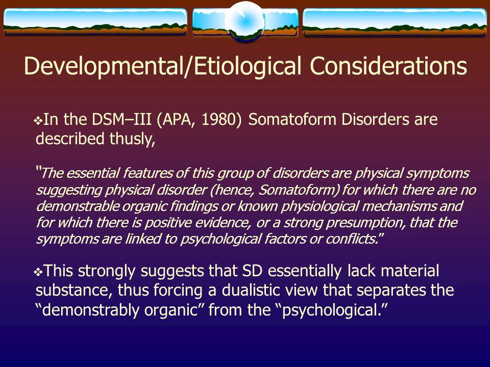 Developmental/Etiological Considerations