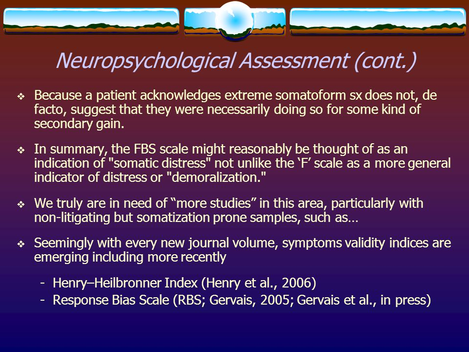 Neuropsychological Assessment (cont.)