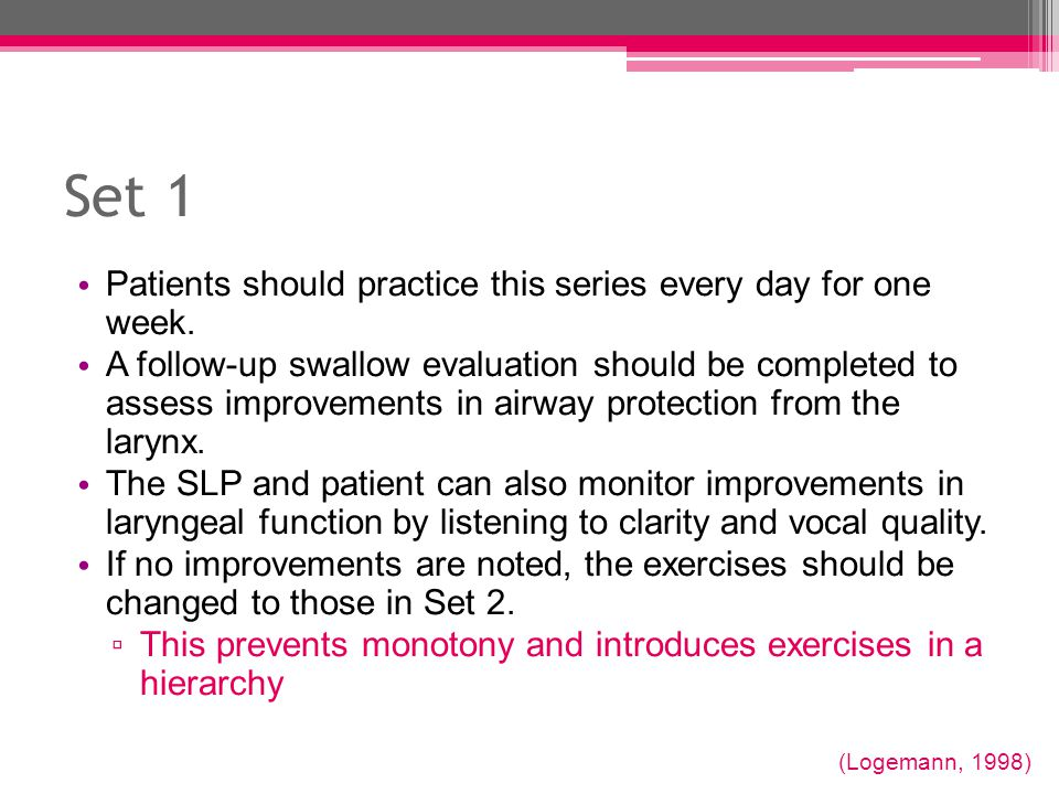 Set 1 Patients should practice this series every day for one week.