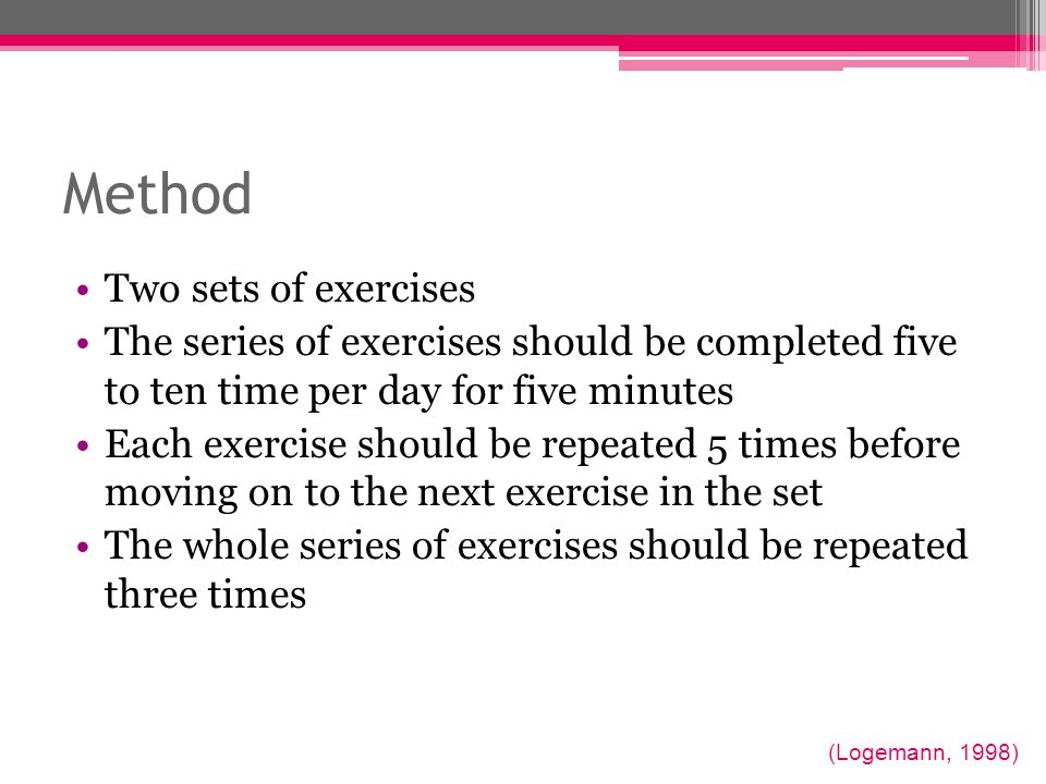 Method Two sets of exercises