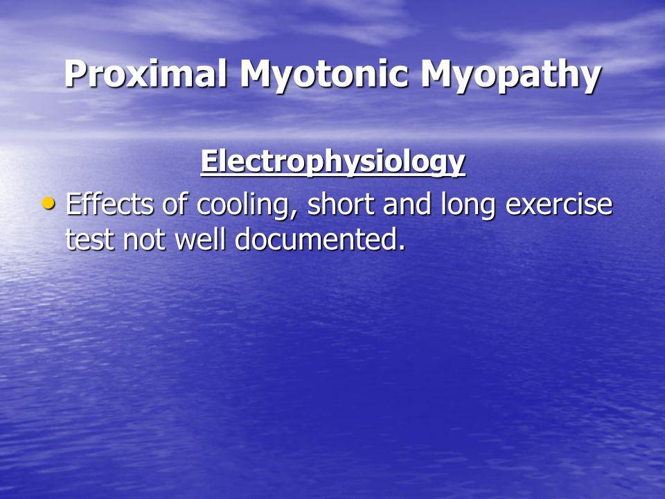 Proximal Myotonic Myopathy
