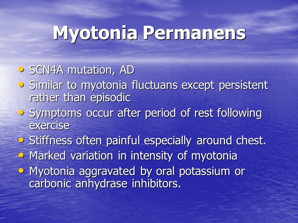 Myotonia Permanens SCN4A mutation, AD