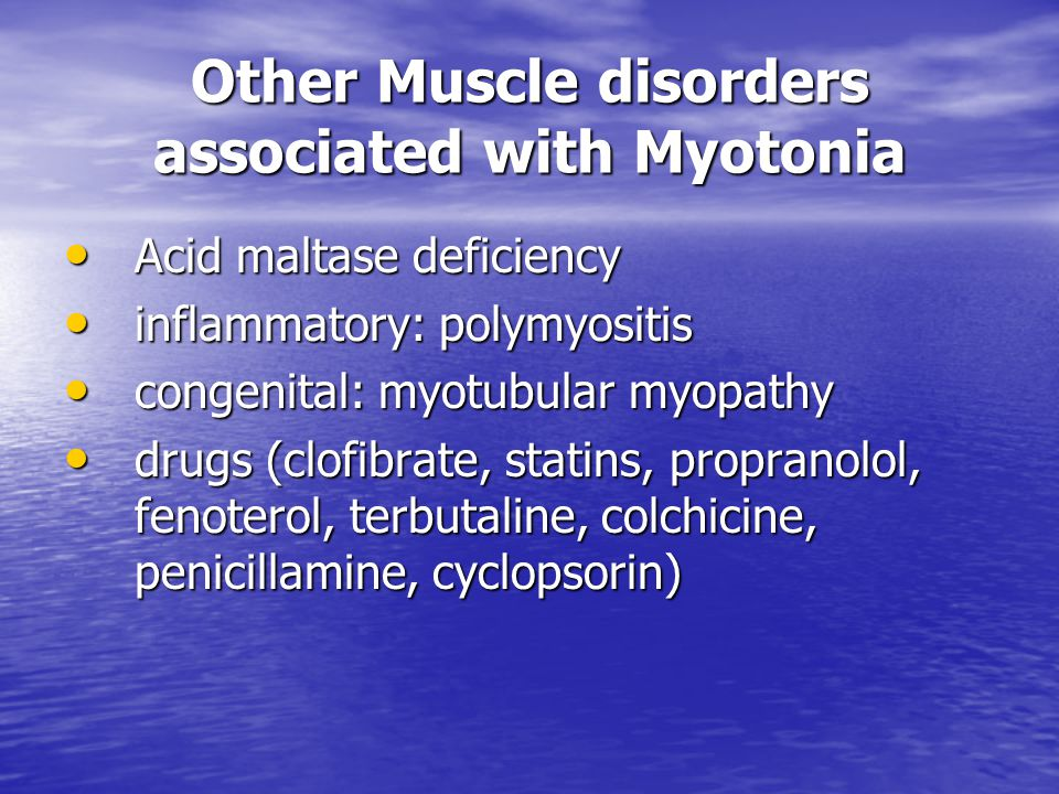 Other Muscle disorders associated with Myotonia