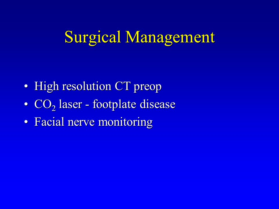 Surgical Management High resolution CT preop