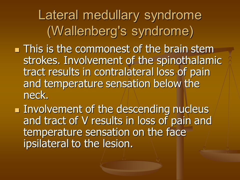 Lateral medullary syndrome (Wallenberg s syndrome)