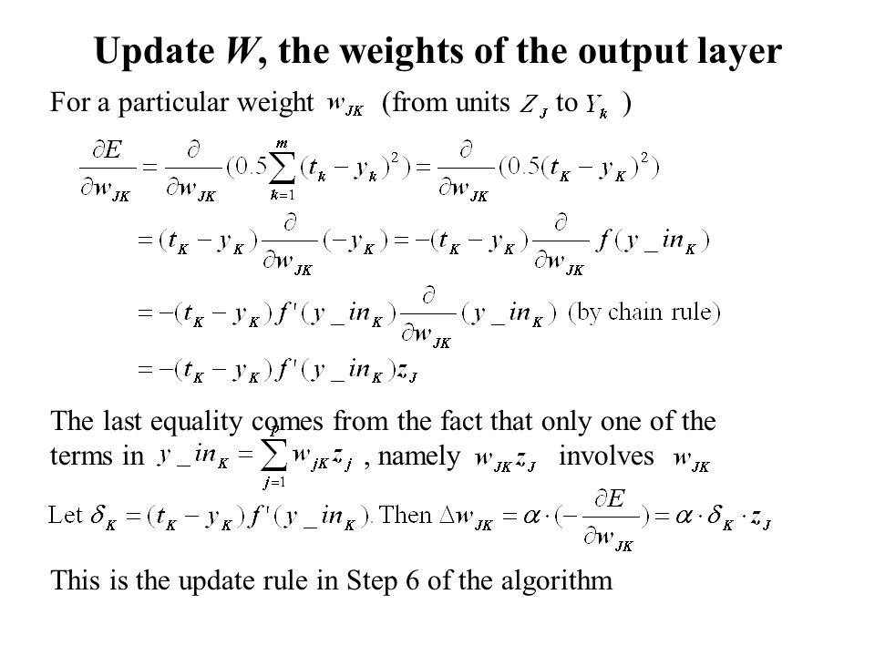 Update W, the weights of the output layer