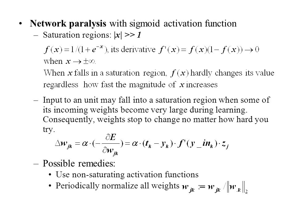 Network paralysis with sigmoid activation function