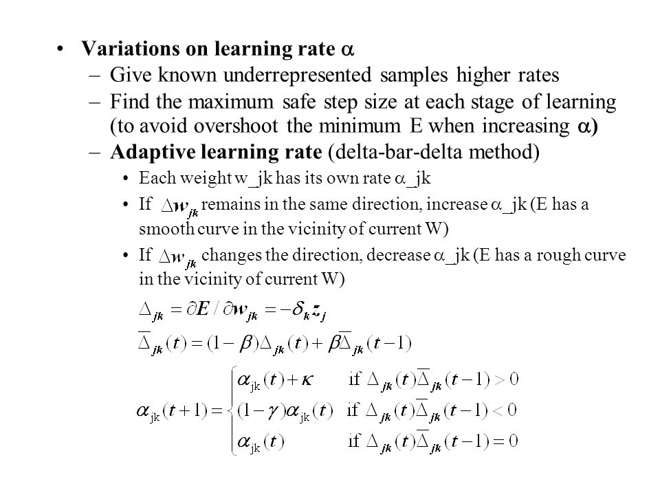 Variations on learning rate a