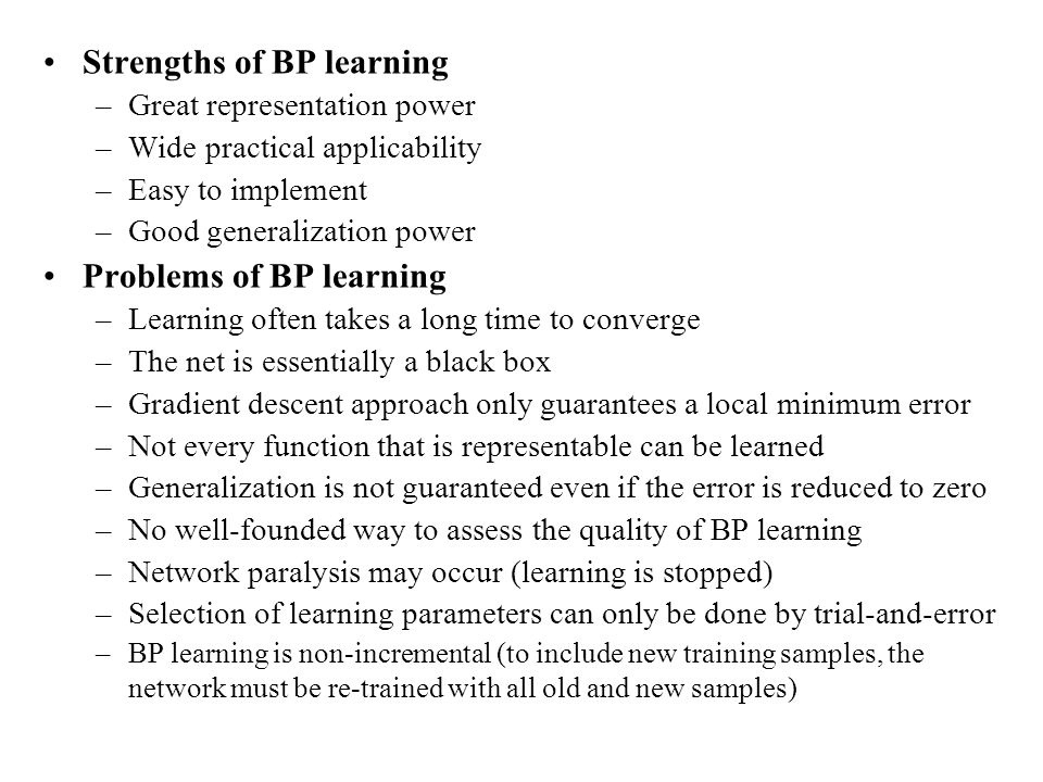 Strengths of BP learning