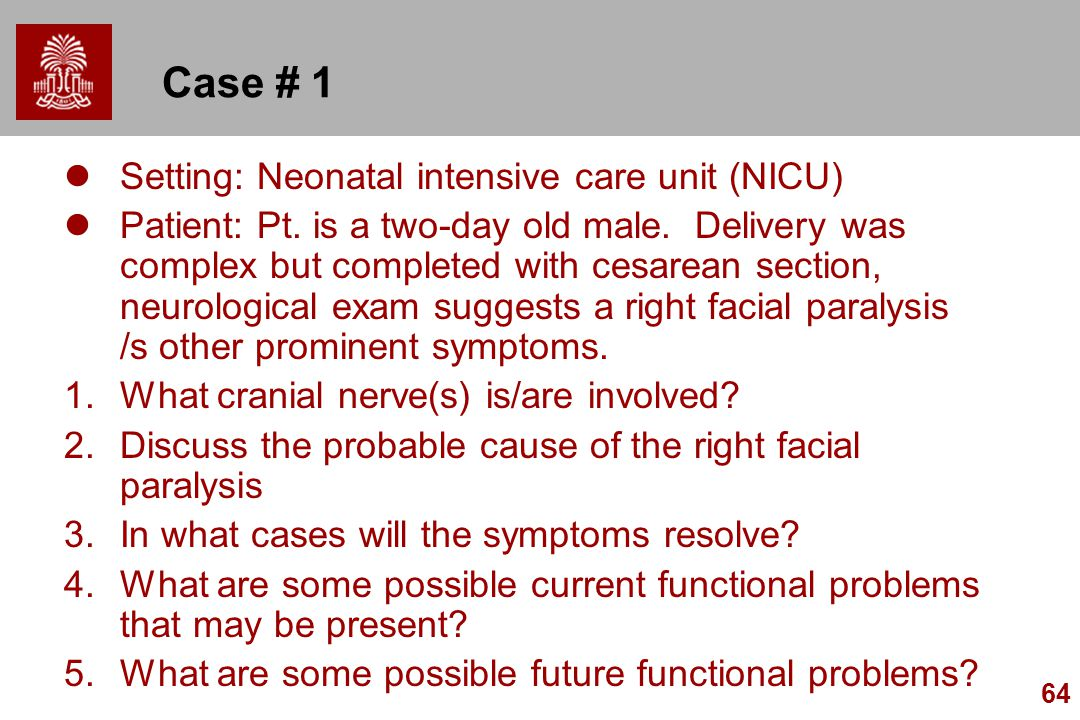 Case # 1 Setting: Neonatal intensive care unit (NICU)